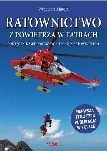 Ratownictwo z powietrza w Tatrach