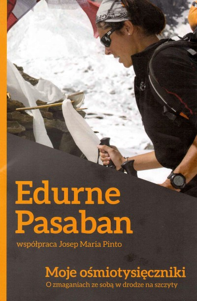 Moje ośmiotysięczniki (Edurne Pasaban)