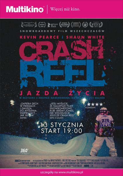 The Crash Reel-jazda życia 13 stycznia tylko w Multikinie_Plakat