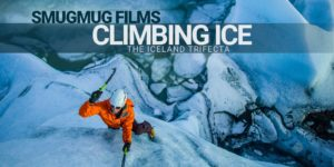 Climbing Ice – The Iceland Trifecta
