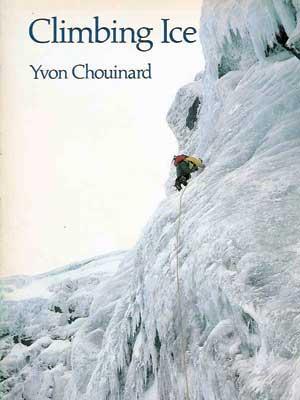 """Okładka książki """"Ice Climbing"""" autorstwa Yvona Chouinarda z 1982 roku"""