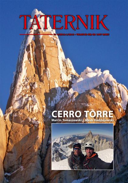 Zdjęcia na okładce: Zachodnia ściana Cerro Torre oraz Jakub Radziejowski i Marcin Tomaszewski na samym wierzchołku tego szczytu (fot. Jakub Radziejowski)