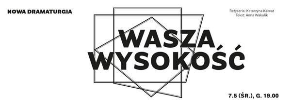 Nowa-dramaturgia_Wasza-wysokość_poster