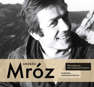 Andrzej-Mróz.-Cudowna-cudowna-historia-400x372