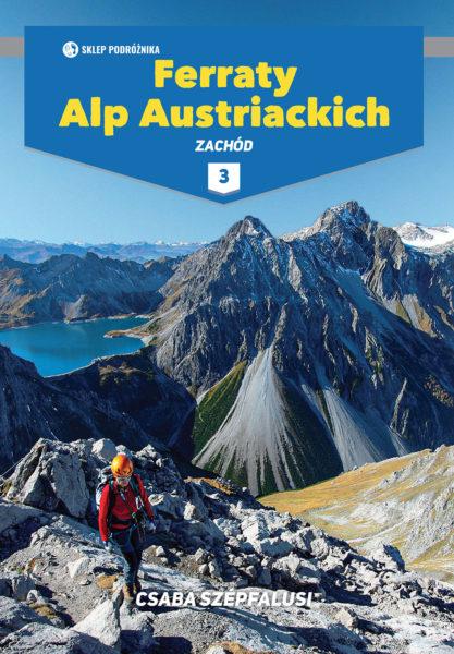 """""""Ferraty Alp Austriackich tom III"""", Csaba Szépfalusi, 2021"""